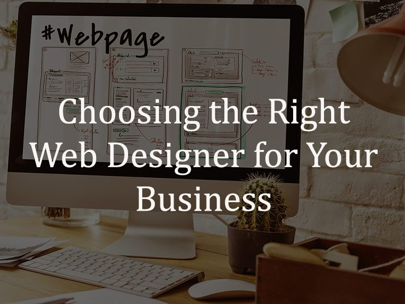 Choosing the Right Local Web Designer for Your Business